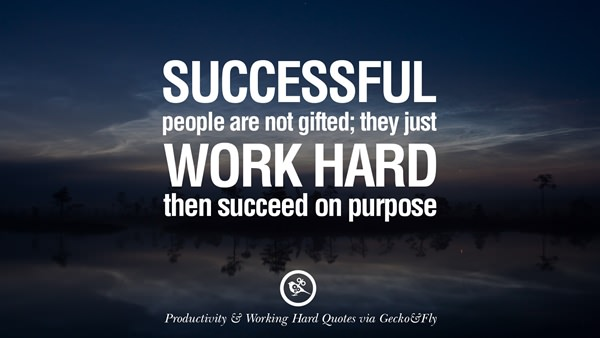 60 Deepest Hard Work Quotes That Will Make You Successful Bigwig Wiki Custom Quotes About Success And Hard Work